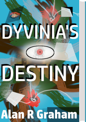 Enlarged image, cover of book, Dyvinia's Destiny.