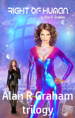 Right of Human, new book release by Alan R. Graham.